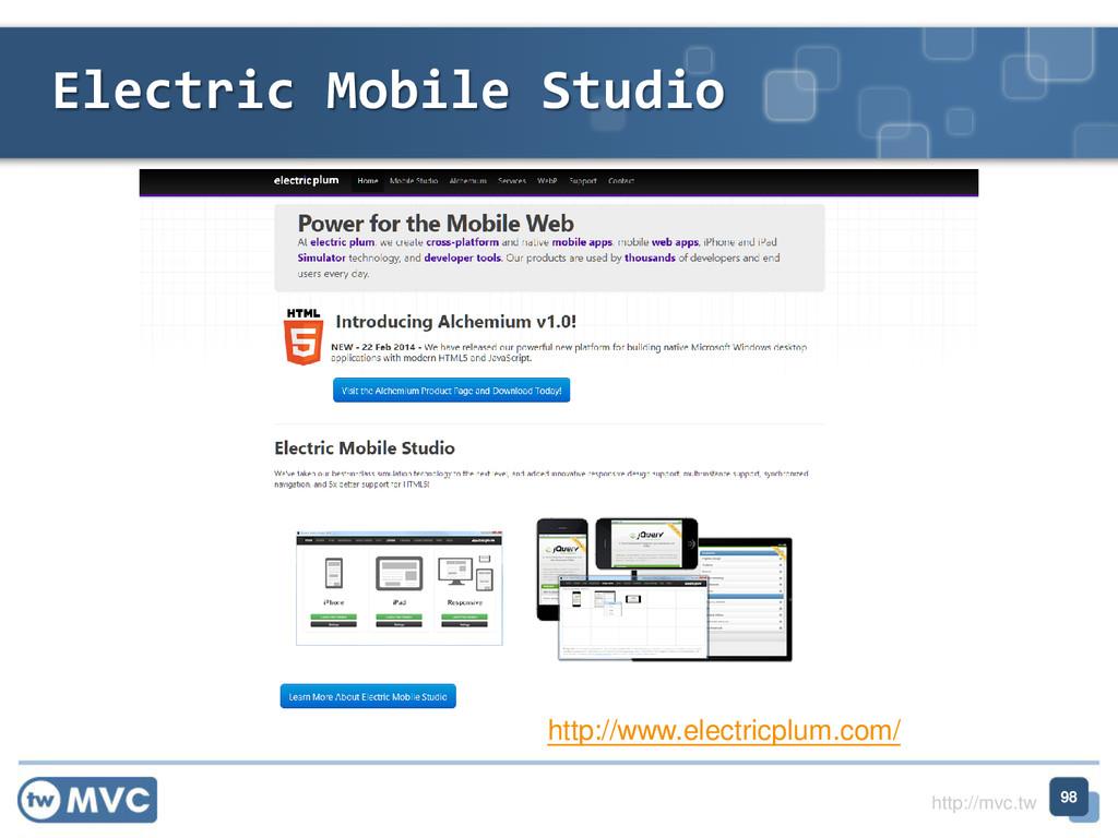http://mvc.tw Electric Mobile Studio 98 http://...