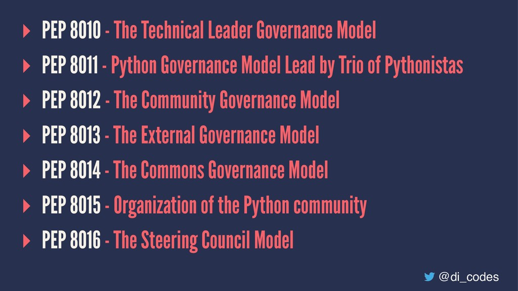 ▸ PEP 8010 - The Technical Leader Governance Mo...