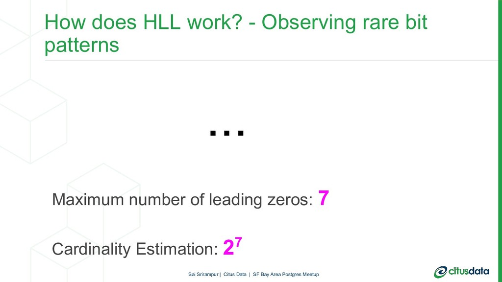 How does HLL work? - Observing rare bit pattern...