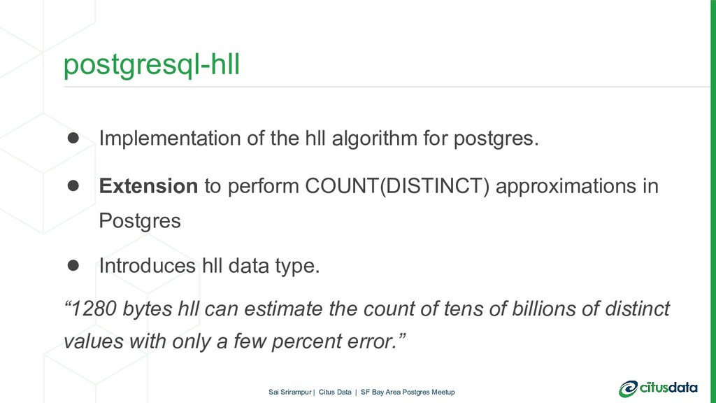 postgresql-hll ● Implementation of the hll algo...
