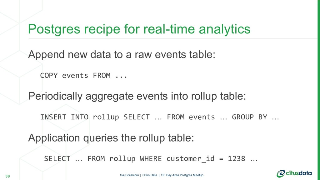 Append new data to a raw events table: COPY eve...