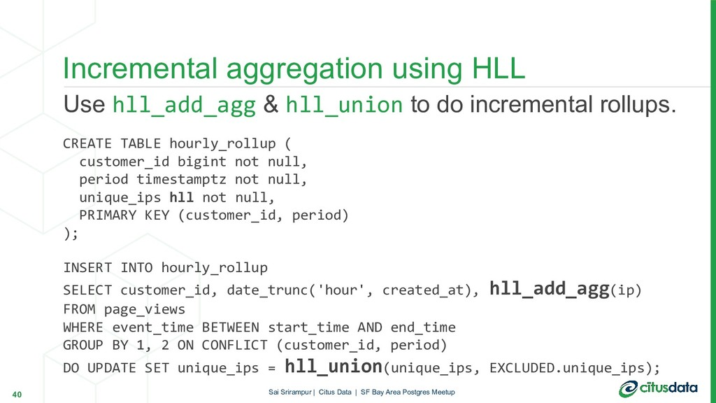 Use hll_add_agg & hll_union to do incremental r...