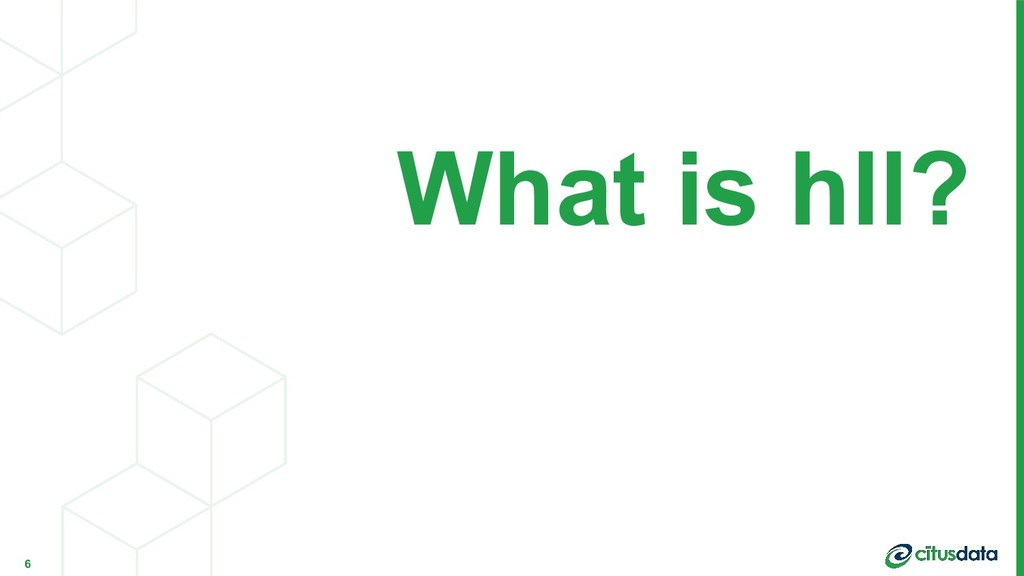 What is hll? 6