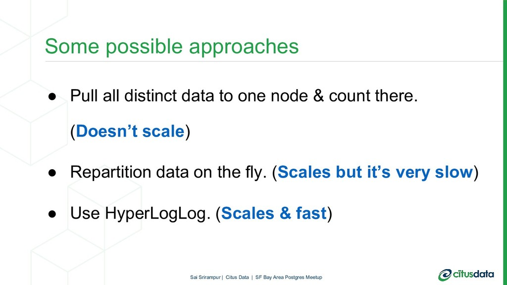 ● Pull all distinct data to one node & count th...