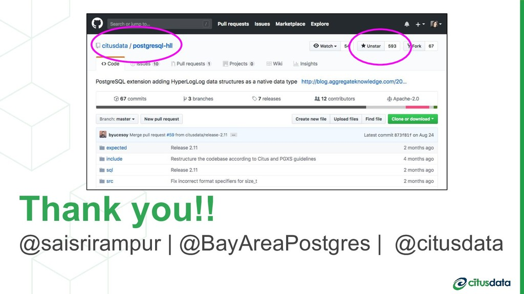 Thank you!! @saisrirampur | @BayAreaPostgres | ...