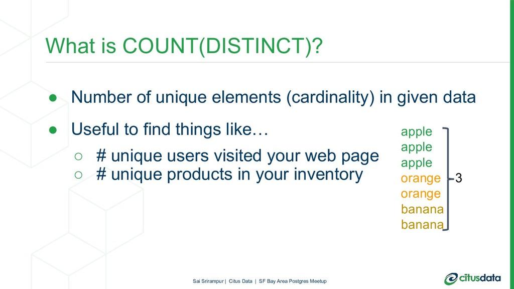 What is COUNT(DISTINCT)? ● Number of unique ele...