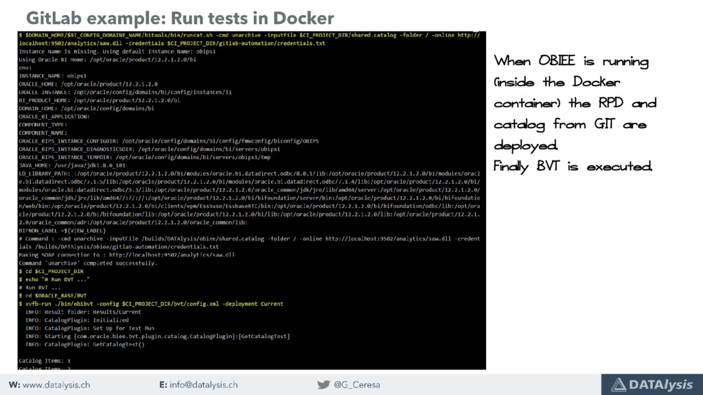 When OBIEE is running (inside the Docker contai...