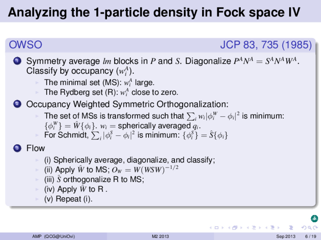 Analyzing the 1-particle density in Fock space ...