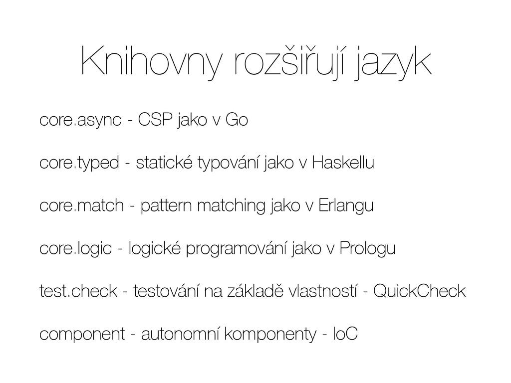 Knihovny rozšiřují jazyk core.async - CSP jako ...