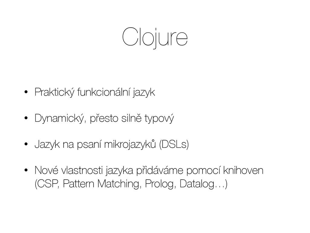 Clojure • Praktický funkcionální jazyk • Dynami...