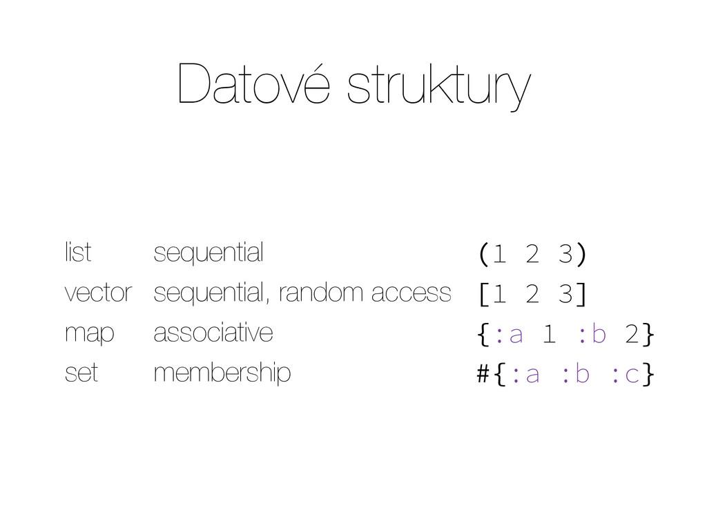 Datové struktury list sequential (1 2 3) vector...
