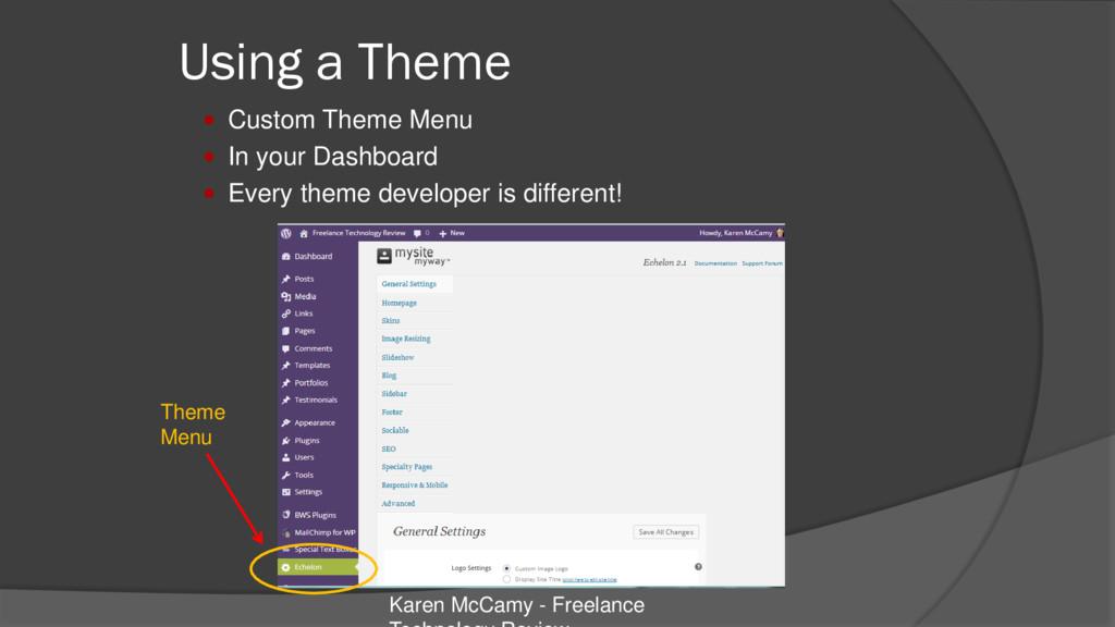 Using a Theme  Custom Theme Menu  In your Das...