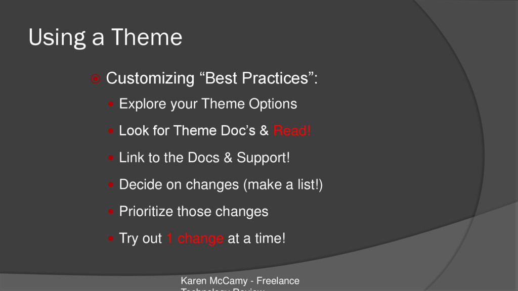 """Using a Theme  Customizing """"Best Practices"""": ..."""