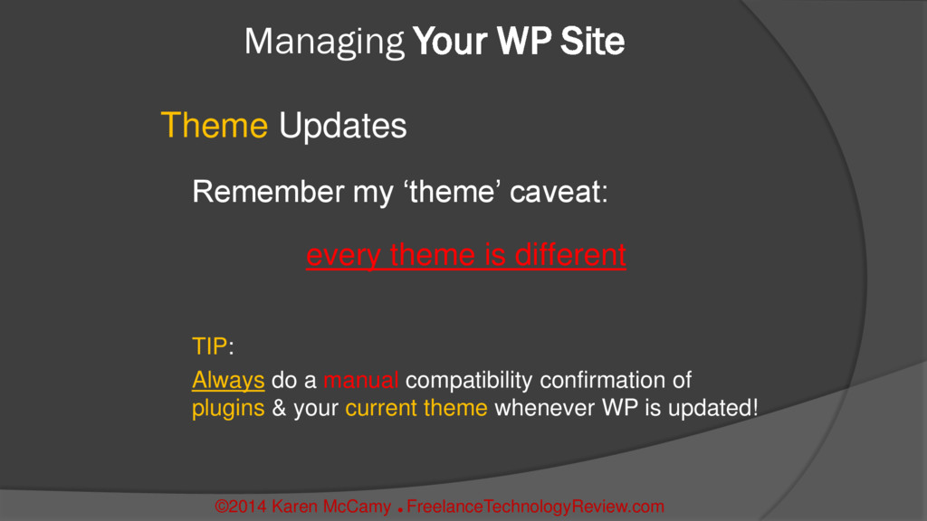Managing Your WP Site Theme Updates Remember my...
