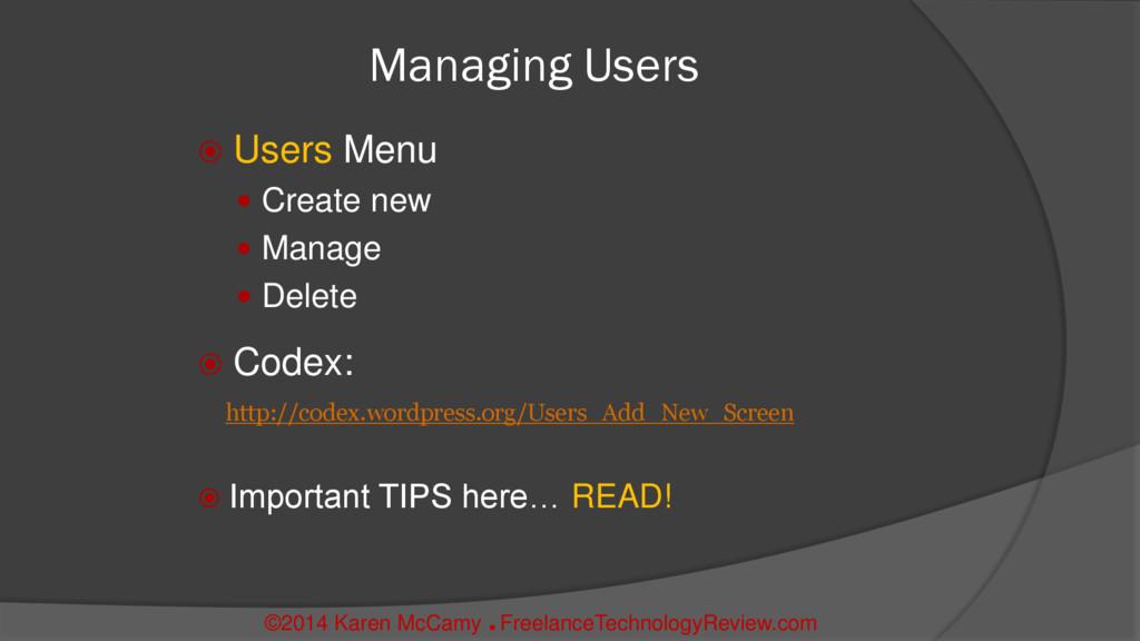 Managing Users  Users Menu  Create new  Mana...