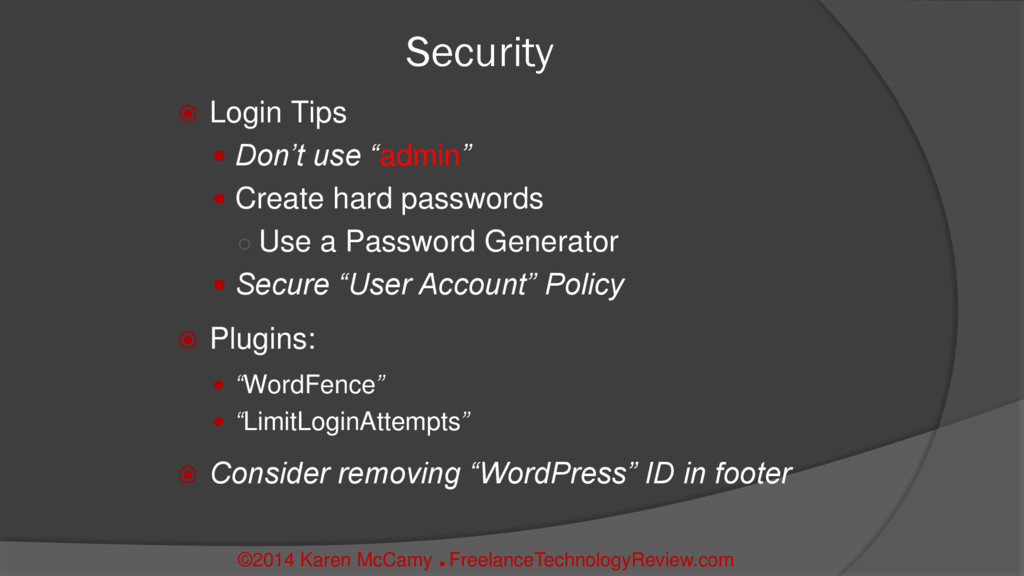 """Security  Login Tips  Don't use """"admin""""  Cre..."""
