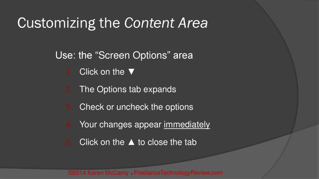 "Customizing the Content Area Use: the ""Screen O..."