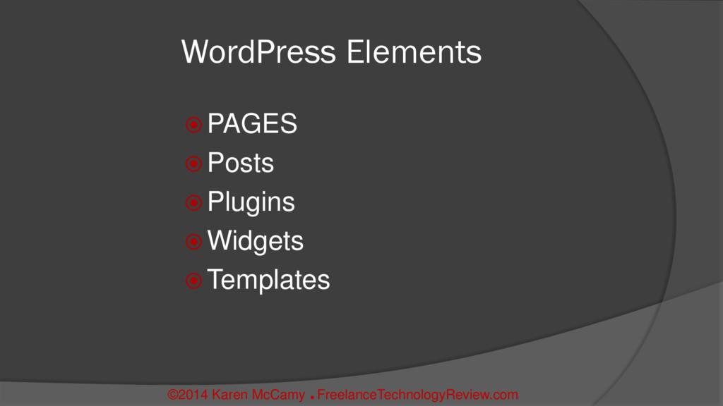 WordPress Elements  PAGES  Posts  Plugins  ...