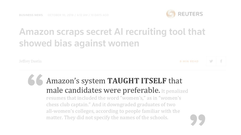 Amazon's system TAUGHT ITSELF that male candida...
