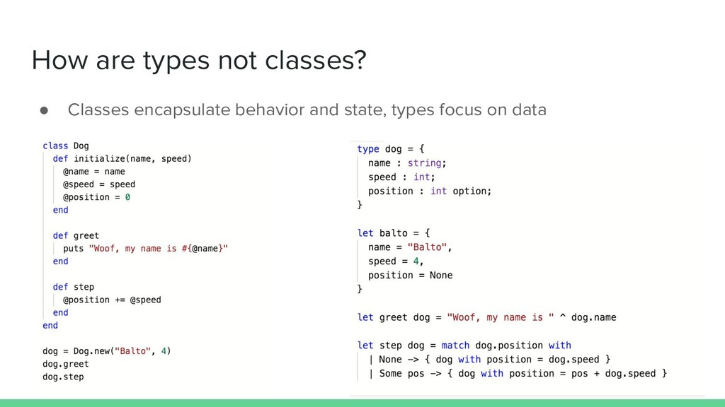 How are types not classes? ● Classes encapsulat...