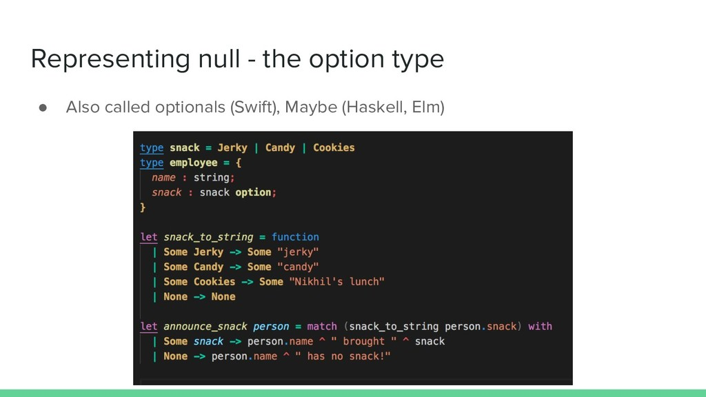 Representing null - the option type ● Also call...
