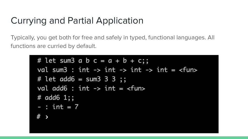 Currying and Partial Application Typically, you...