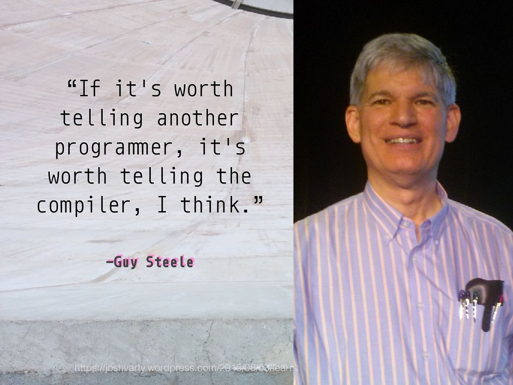 """–Guy Steele """"If it's worth telling another prog..."""
