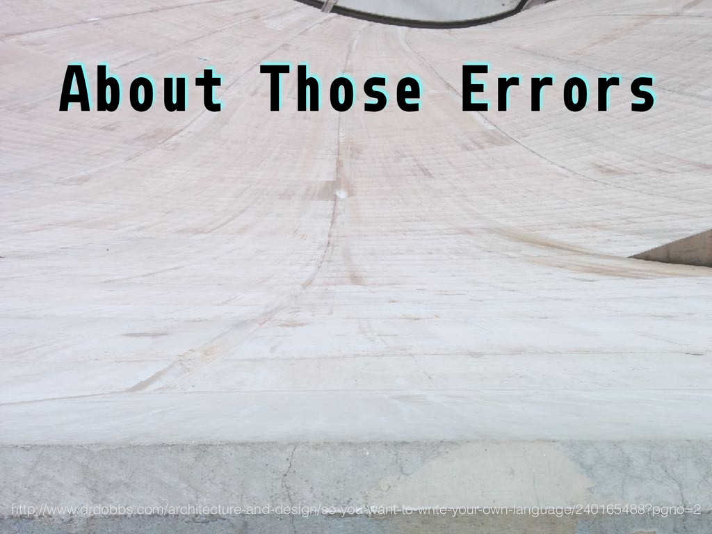 About Those Errors http://www.drdobbs.com/archi...