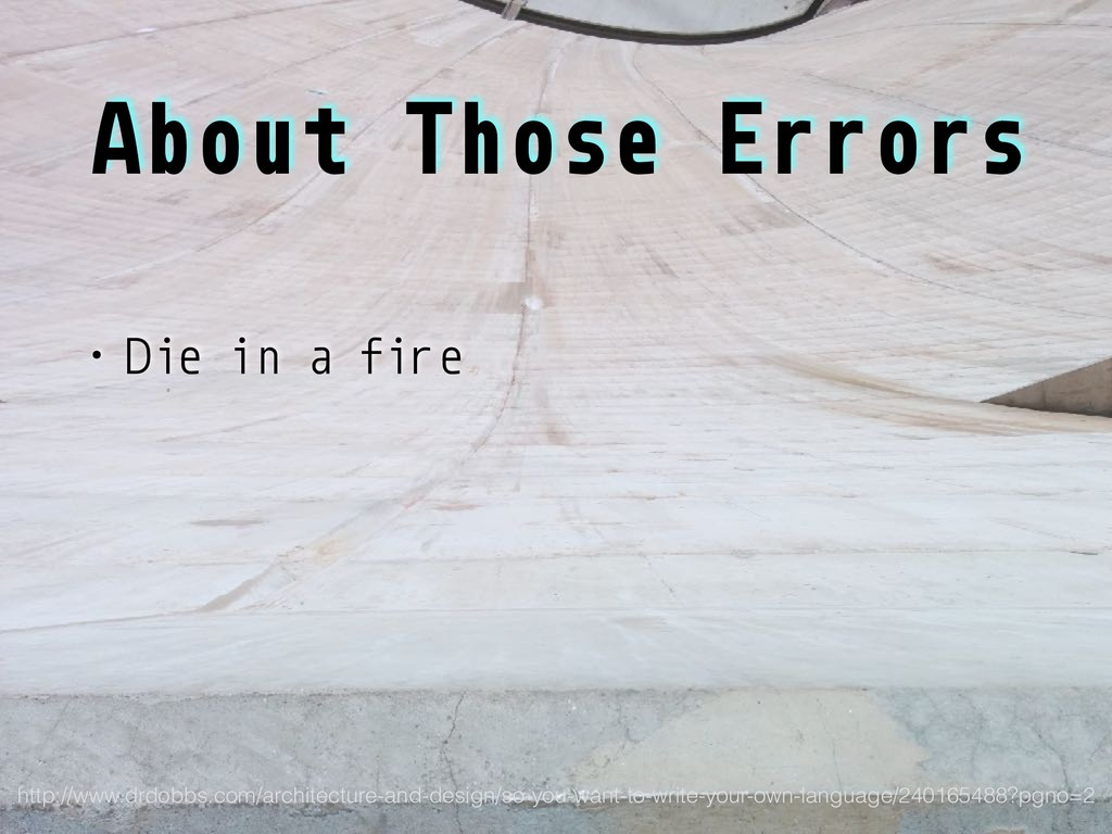 About Those Errors • Die in a fire http://www.d...