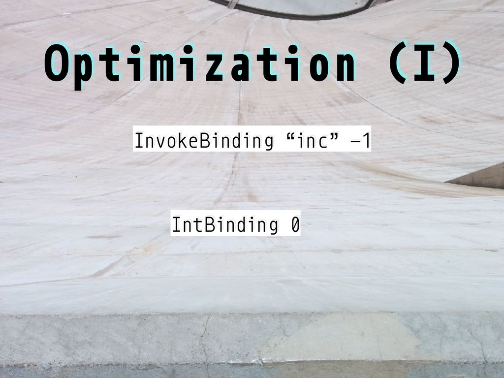 """Optimization (I) InvokeBinding """"inc"""" -1 IntBind..."""