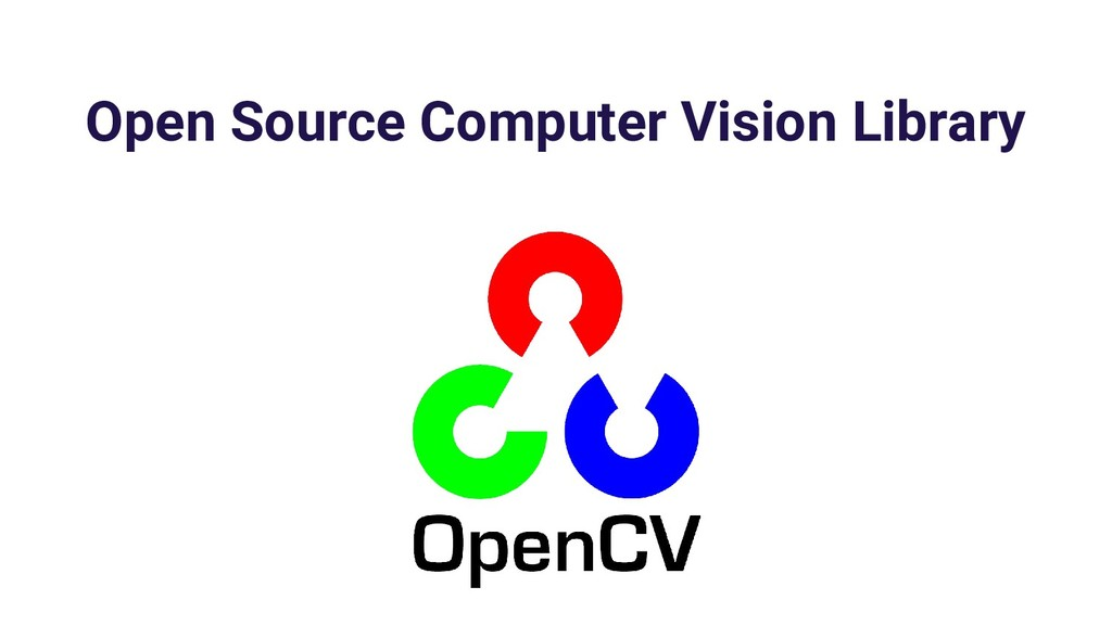 Open Source Computer Vision Library