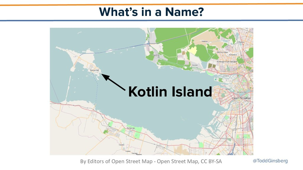 @ToddGinsberg What's in a Name? Kotlin Island B...
