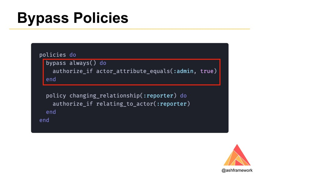 Bypass Policies @ashframework