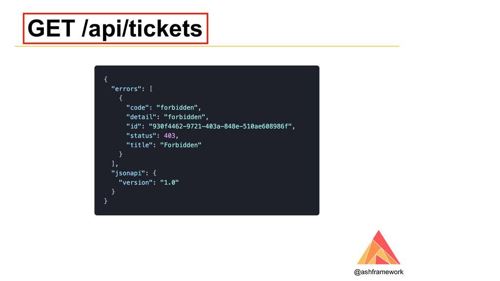 GET /api/tickets @ashframework