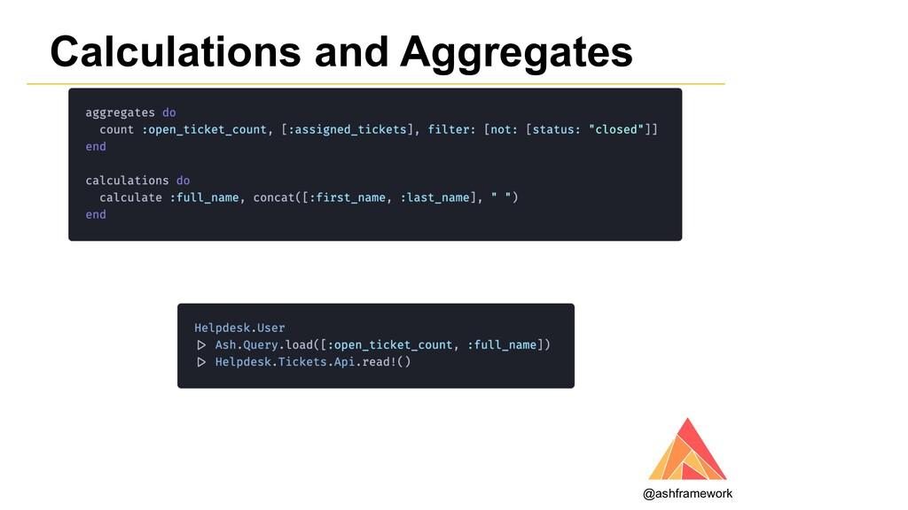 Calculations and Aggregates @ashframework