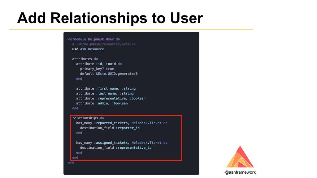 Add Relationships to User @ashframework