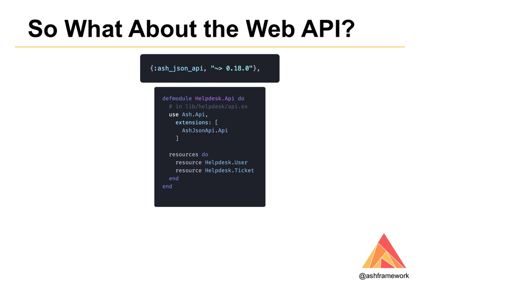 So What About the Web API? @ashframework