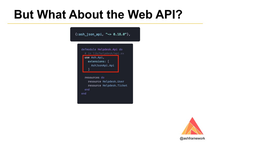 But What About the Web API? @ashframework