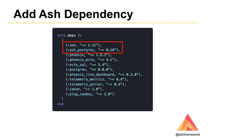 Add Ash Dependency @ashframework