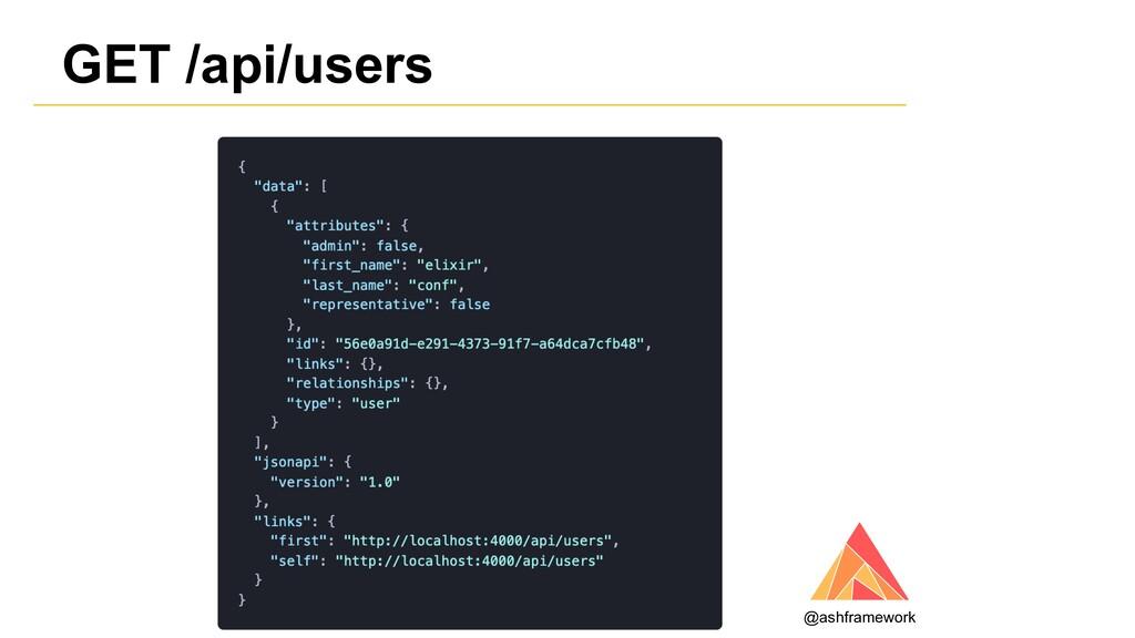 GET /api/users @ashframework
