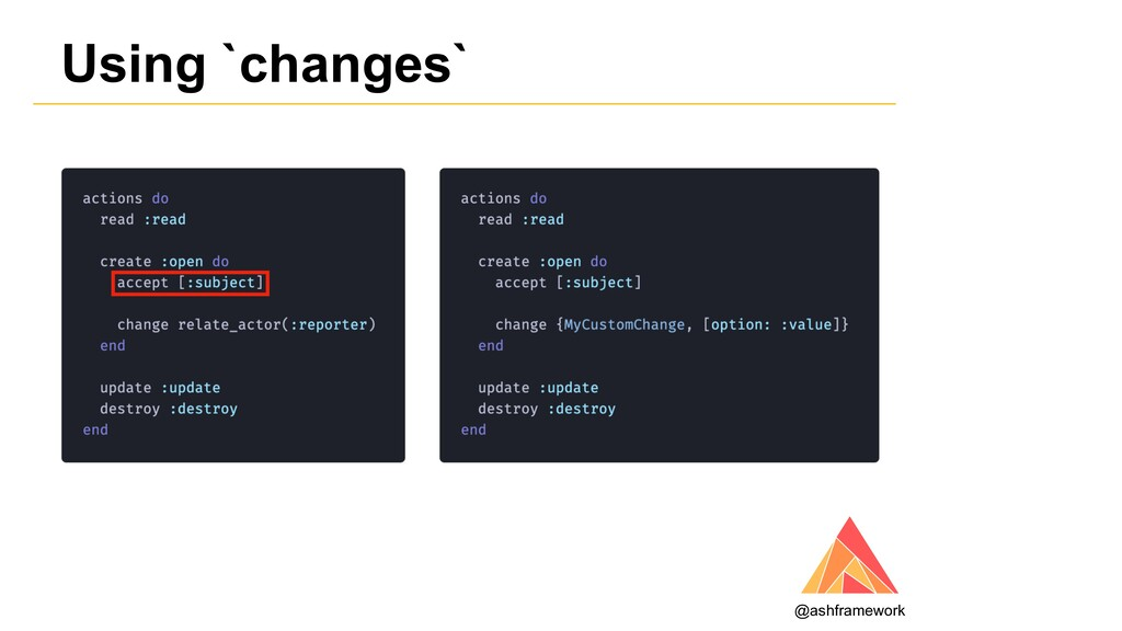 Using `changes` @ashframework