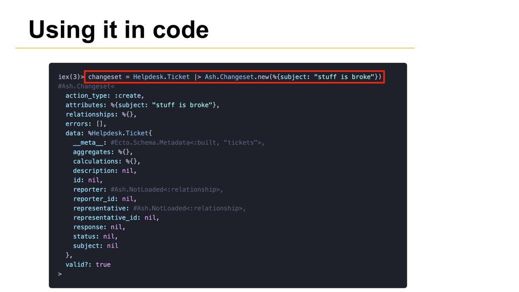 Using it in code