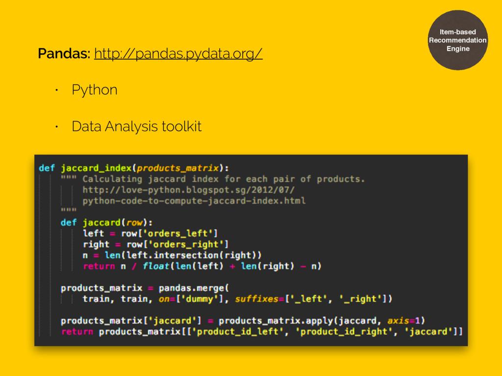 Pandas: http:/ /pandas.pydata.org/ • Python • D...