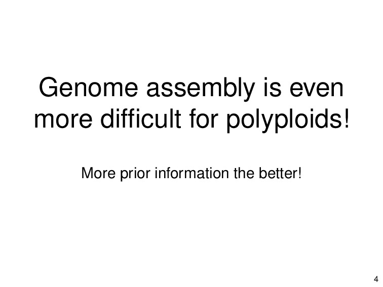 Genome assembly is even more difficult for polyp...