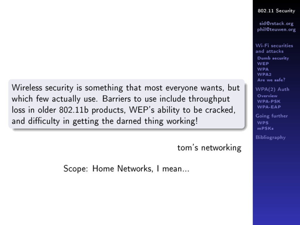802.11 Security sid@rstack.org phil@teuwen.org ...