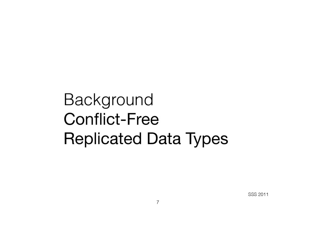 Background Conflict-Free  Replicated Data Types...