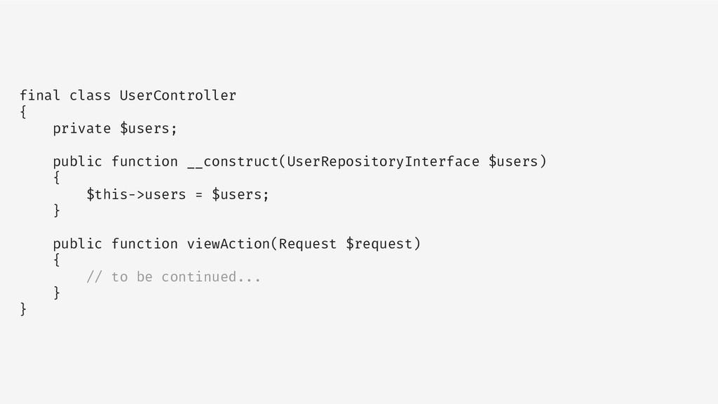final class UserController { private $users; pu...