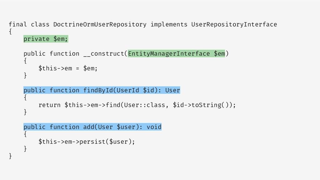 final class DoctrineOrmUserRepository implement...