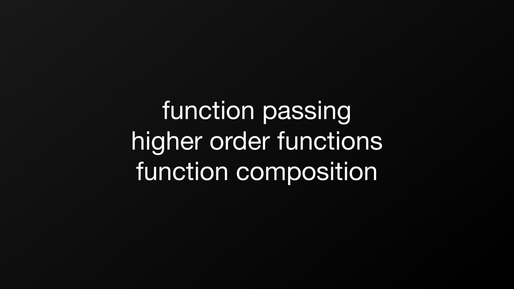 function passing higher order functions functio...