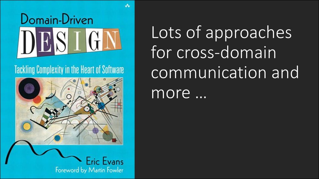 @ManfredSteyer Lots of approaches for cross-dom...